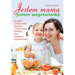 Jestem mamą jestem wegetarianką
