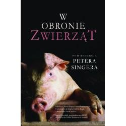 W obronie zwierząt - Peter Singer