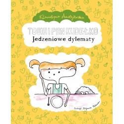 Tosia i Pan Kudełko: Jedzeniowe dylematy