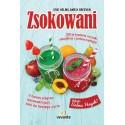Zsokowani: 100 przepisów na soki, smoothies i zielone koktajle