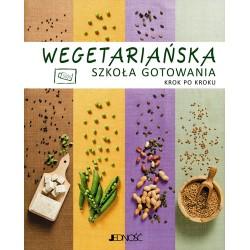 Wegetariańska szkoła gotowania krok po kroku
