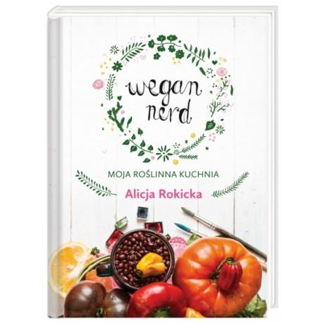 Wegan Nerd - książka Alicji Rokickiej