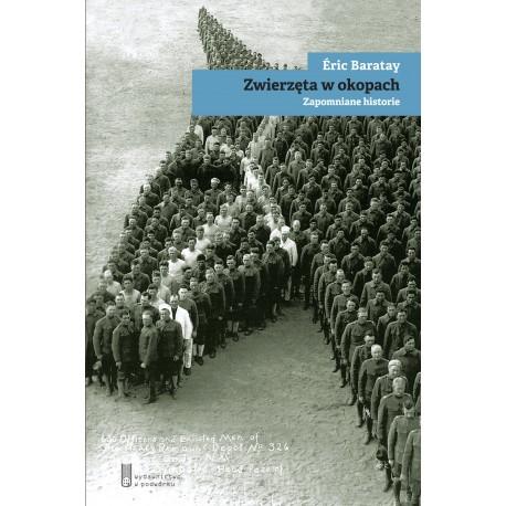 Zwierzęta w okopach - Éric Baratay