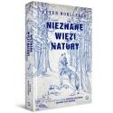 Nieznane więzi natury - Peter Wohlleben