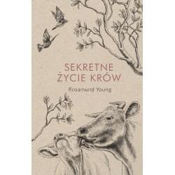Sekretne życie krów. Rosamund Young