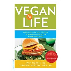 Vegan for Life. Jack Norris, Virginia Messina