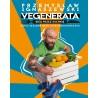 Vegenerata bieg przez kuchnię, czyli szalone menu ultramaratończyka