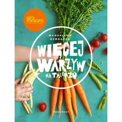 Więcej warzyw na talerzu - Magdalena Gembacka