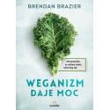Weganizm daje moc - Brendan Brazier