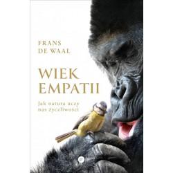 Wiek empatii. Jak natura uczy nas życzliwości - Frans de Waal